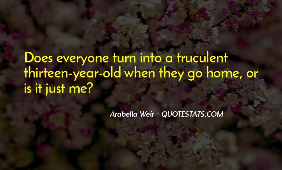 Arabella Weir Quotes #998222