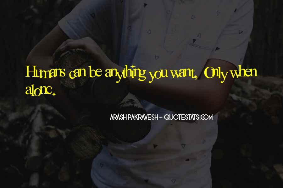 Arash Pakravesh Quotes #747132