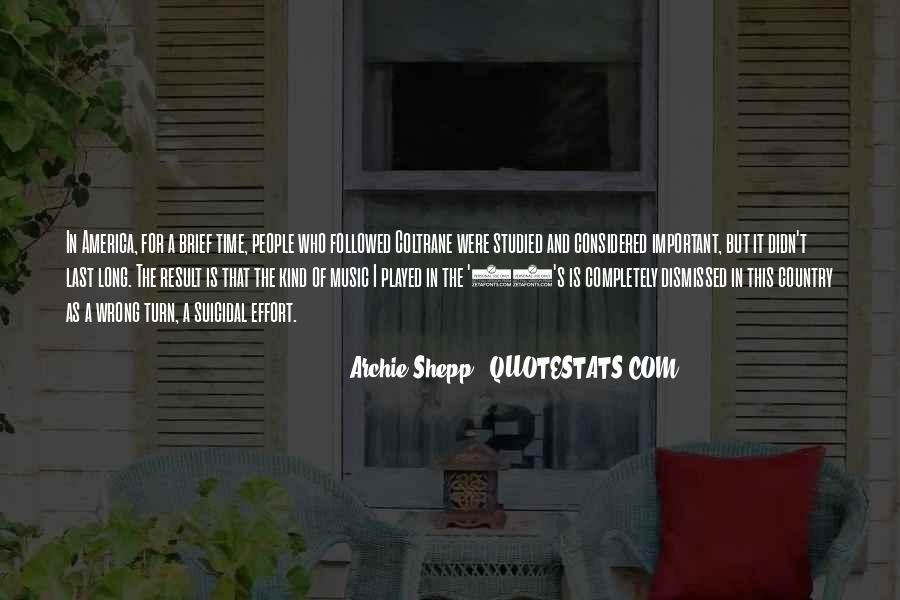 Archie Shepp Quotes #1767513
