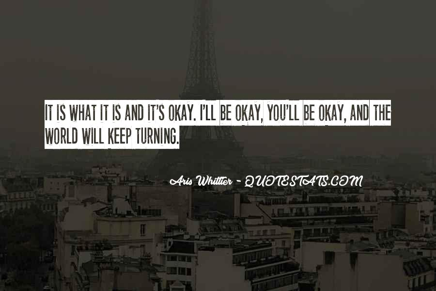 Aris Whittier Quotes #614410
