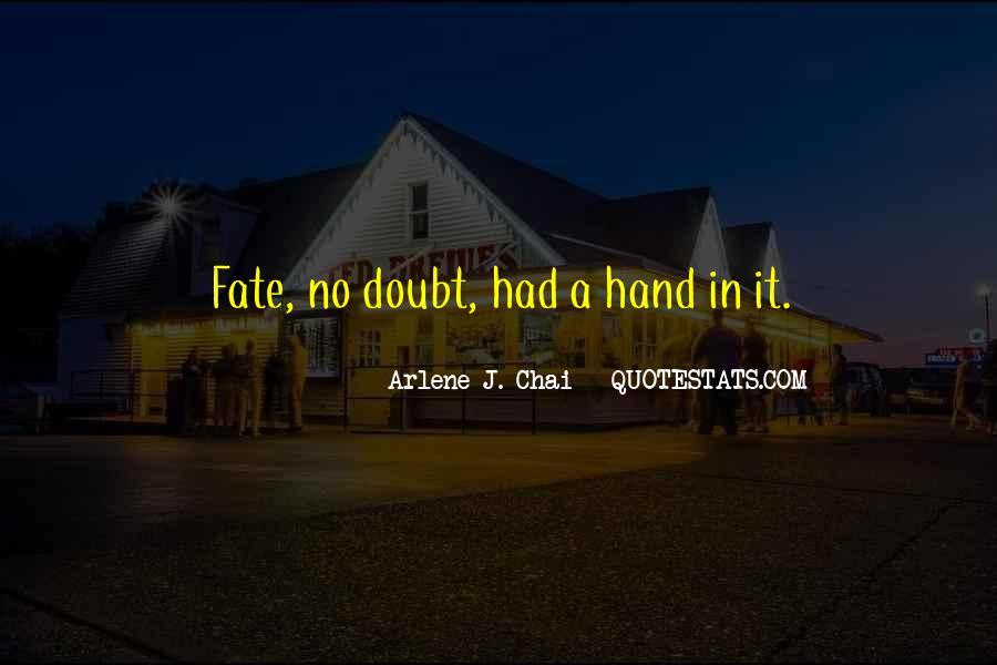 Arlene J. Chai Quotes #150818