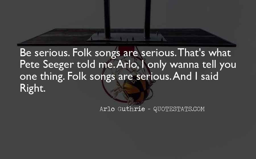 Arlo Guthrie Quotes #463559