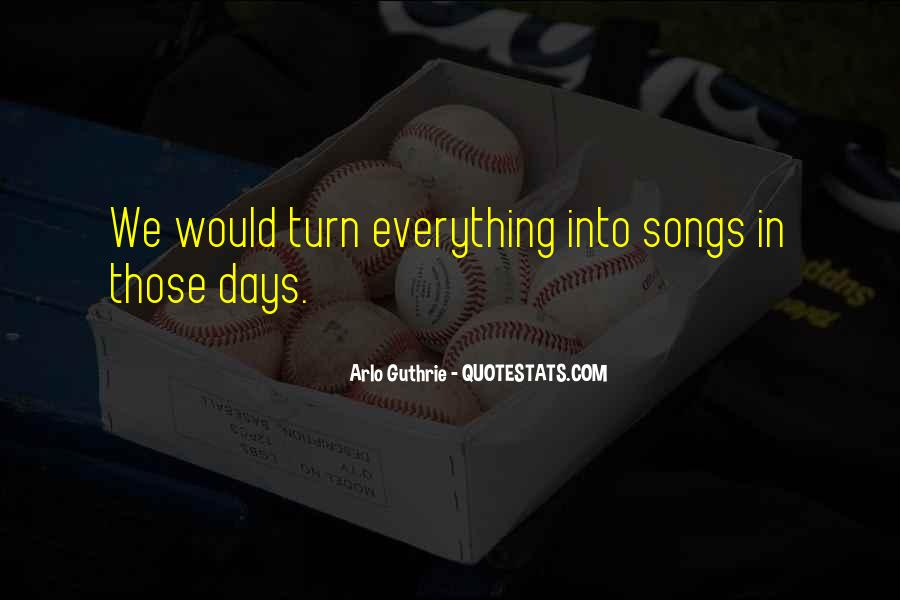 Arlo Guthrie Quotes #903200