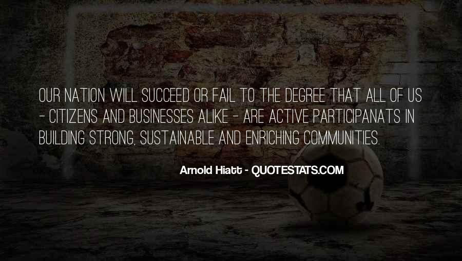Arnold Hiatt Quotes #658650