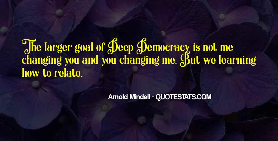 Arnold Mindell Quotes #1514678