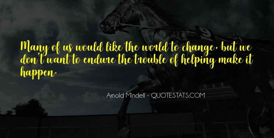 Arnold Mindell Quotes #218074
