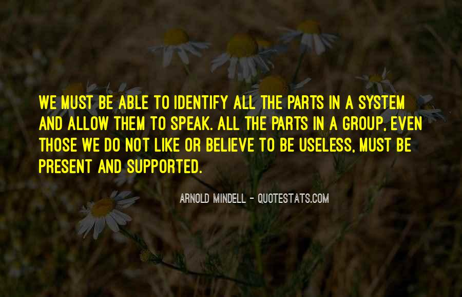Arnold Mindell Quotes #359076