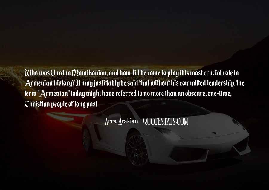 Arra Avakian Quotes #77651