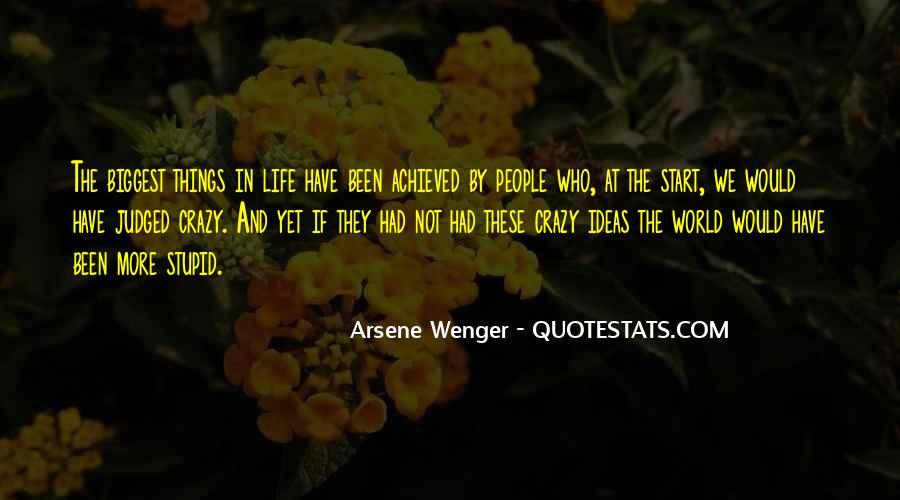 Arsene Wenger Quotes #1156521