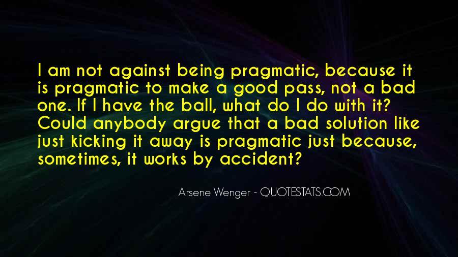 Arsene Wenger Quotes #1217227