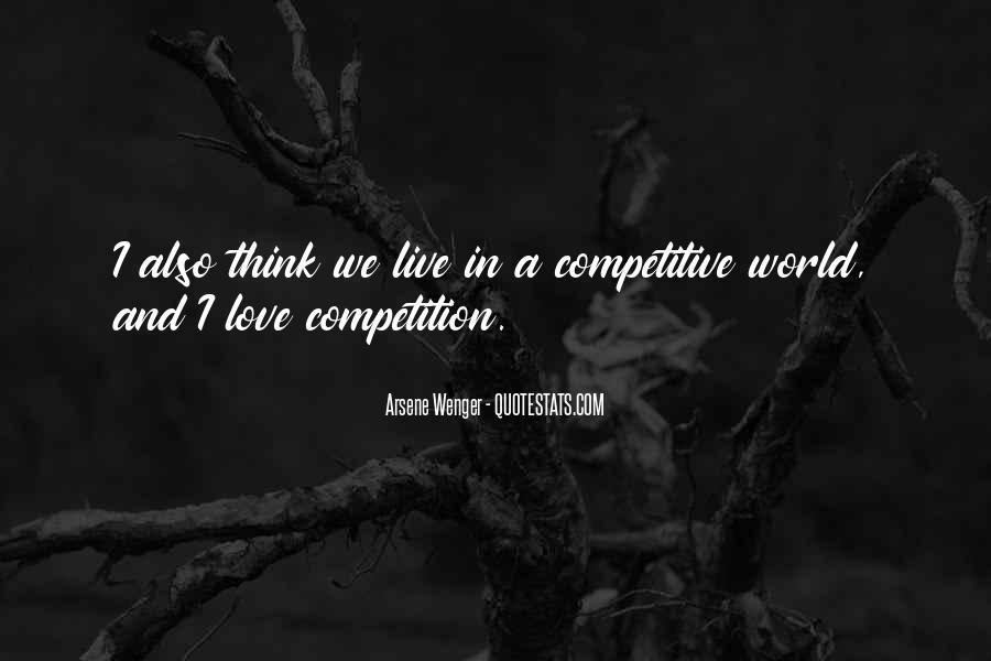 Arsene Wenger Quotes #1587950