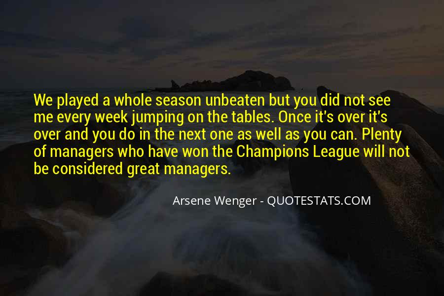 Arsene Wenger Quotes #1744423