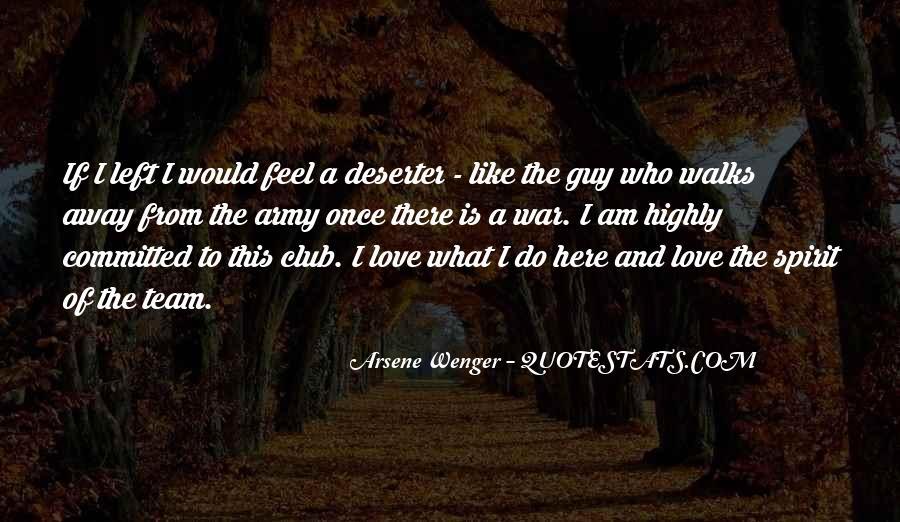 Arsene Wenger Quotes #1760420