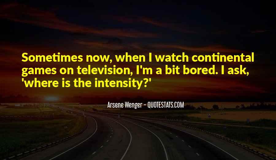 Arsene Wenger Quotes #1779865