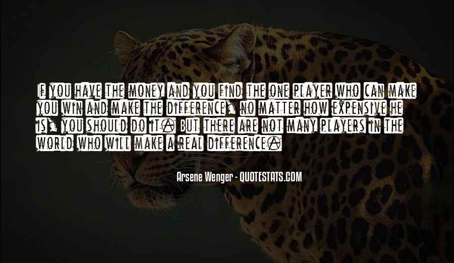 Arsene Wenger Quotes #1861258