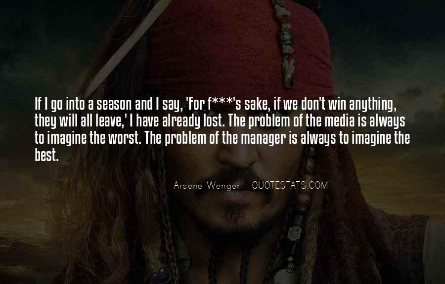 Arsene Wenger Quotes #203036