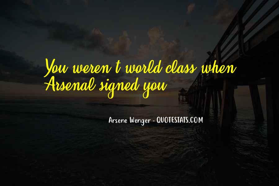 Arsene Wenger Quotes #462795