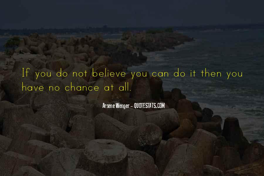 Arsene Wenger Quotes #572645