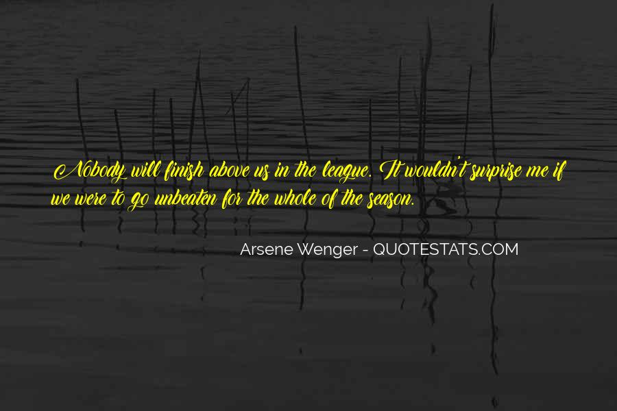 Arsene Wenger Quotes #698009