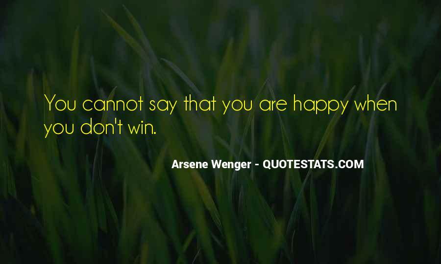 Arsene Wenger Quotes #725667
