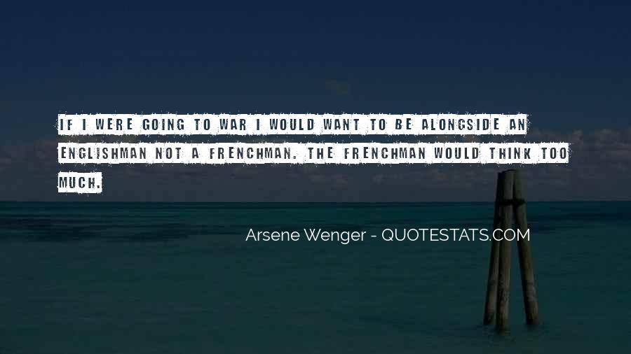 Arsene Wenger Quotes #889208
