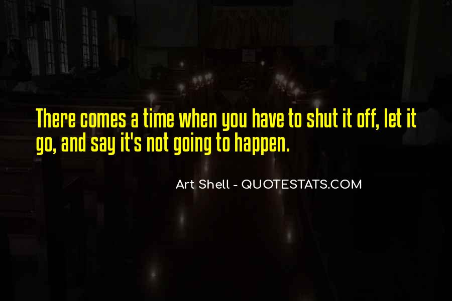 Art Shell Quotes #421692