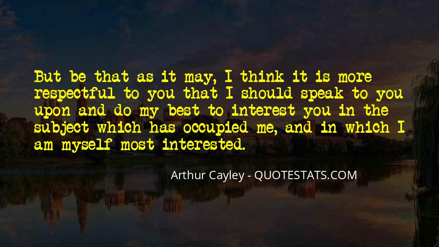 Arthur Cayley Quotes #1440276