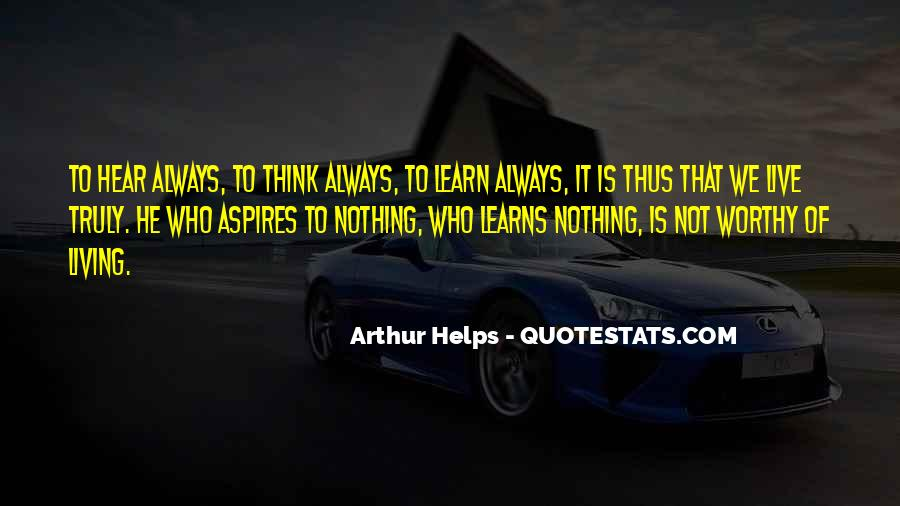 Arthur Helps Quotes #1338100