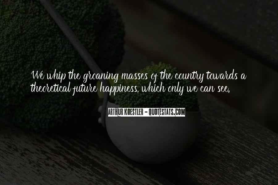 Arthur Koestler Quotes #1075092