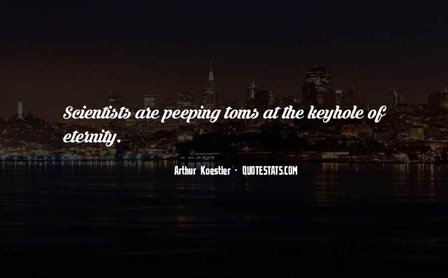 Arthur Koestler Quotes #1083256