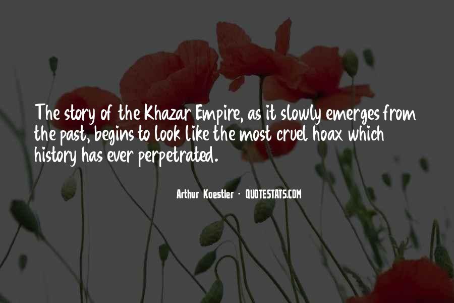 Arthur Koestler Quotes #1291072