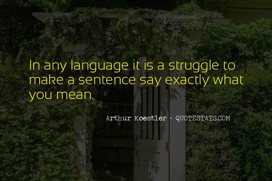 Arthur Koestler Quotes #1624975