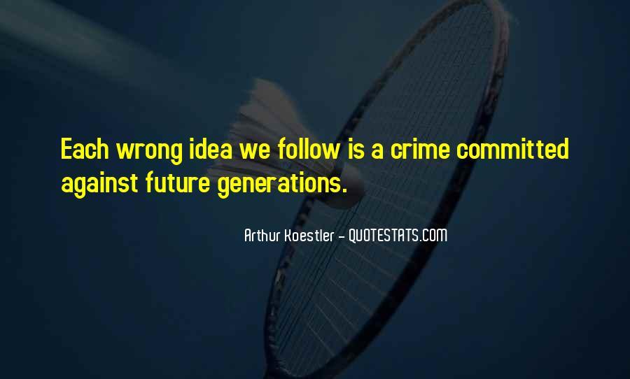 Arthur Koestler Quotes #1627651