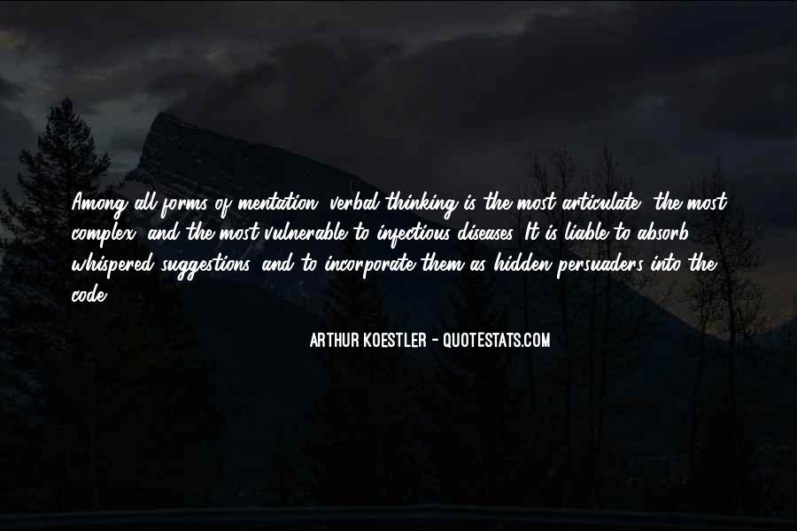 Arthur Koestler Quotes #1701476