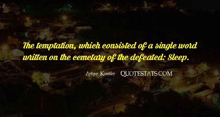Arthur Koestler Quotes #406551