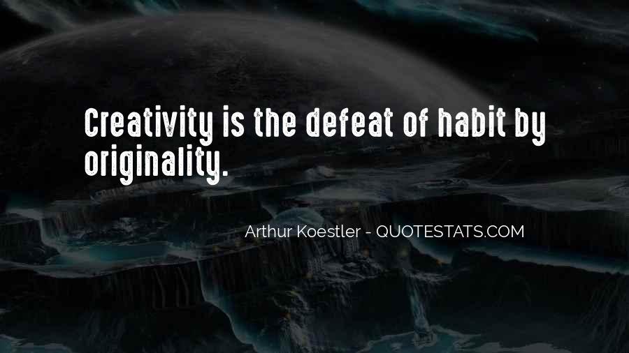 Arthur Koestler Quotes #529904