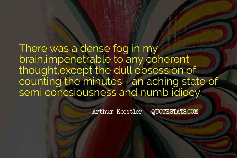 Arthur Koestler Quotes #929697