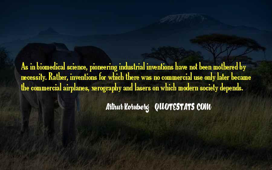 Arthur Kornberg Quotes #178070