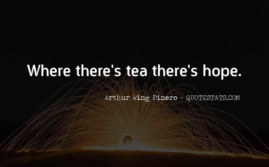 Arthur Wing Pinero Quotes #311240