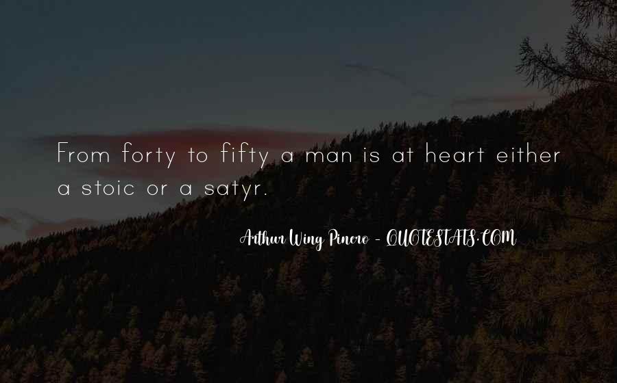 Arthur Wing Pinero Quotes #312784