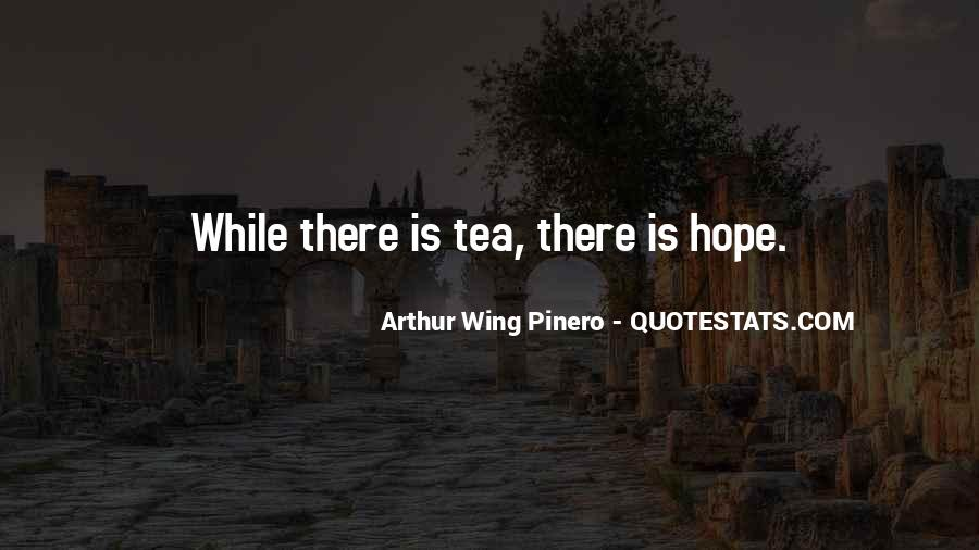 Arthur Wing Pinero Quotes #565964