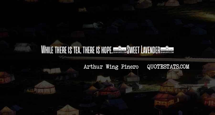 Arthur Wing Pinero Quotes #60278