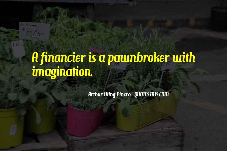 Arthur Wing Pinero Quotes #640411