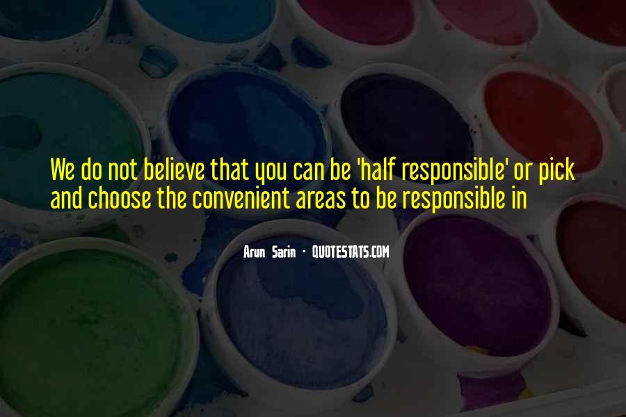 Arun Sarin Quotes #180087