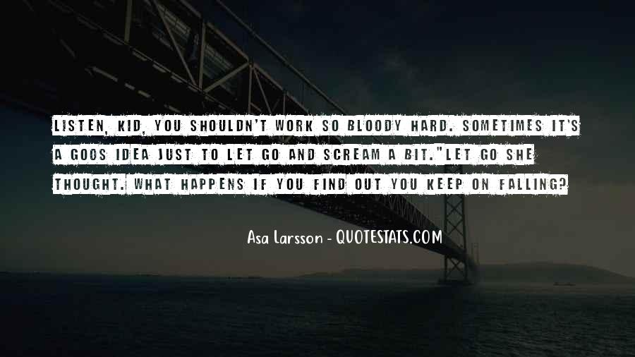 Asa Larsson Quotes #783424