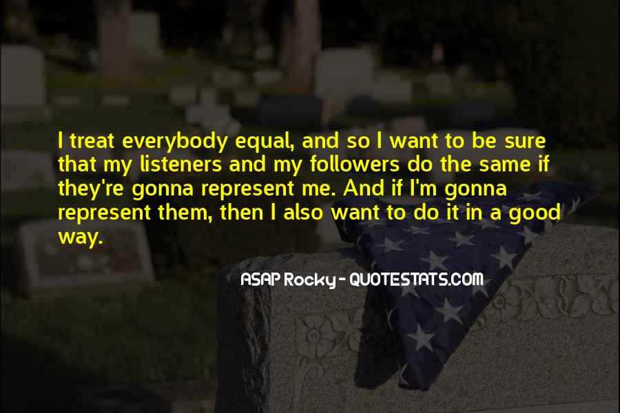 ASAP Rocky Quotes #1164855