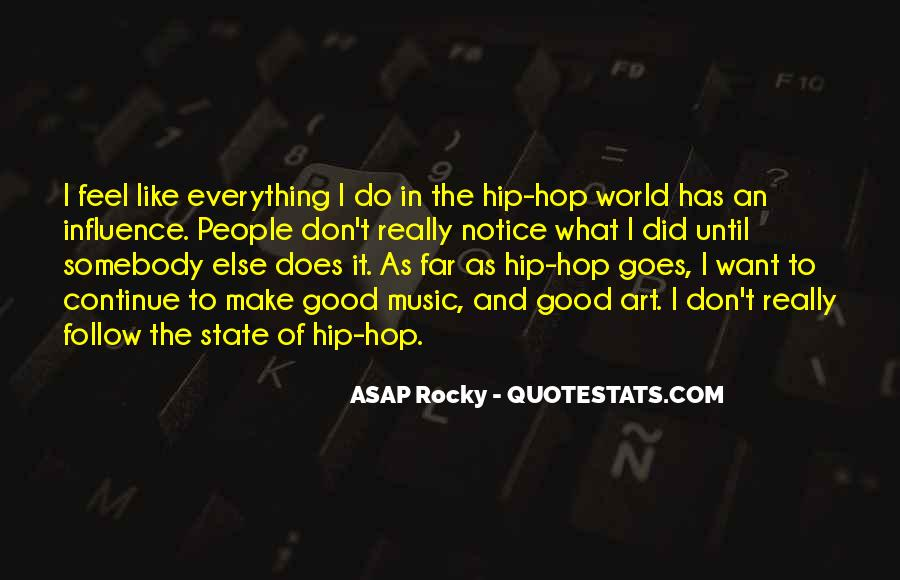 ASAP Rocky Quotes #1244259