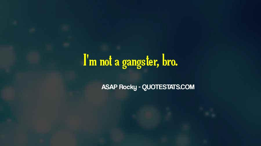 ASAP Rocky Quotes #1635569