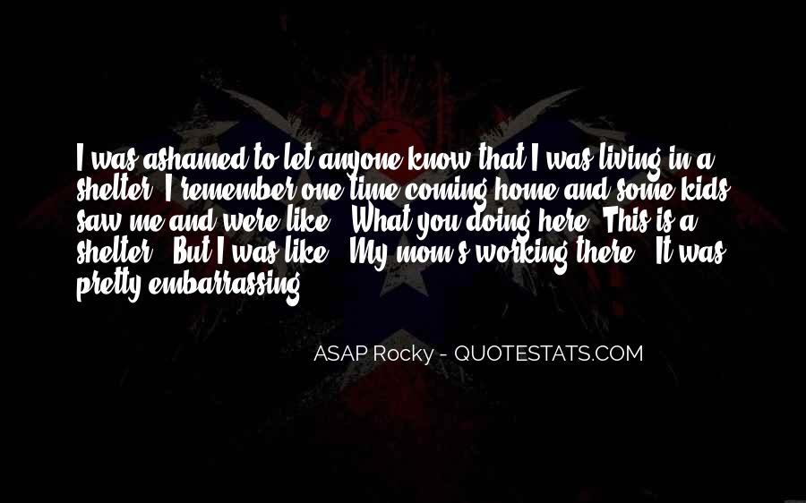 ASAP Rocky Quotes #1656464