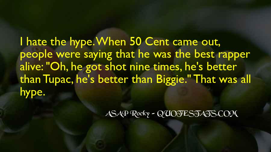 ASAP Rocky Quotes #854631